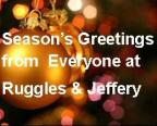 Season's Greetings from Everybody at Ruggles & Jeffery